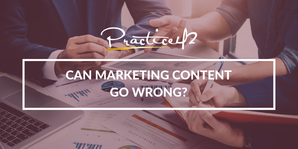 Can Marketing Content Go Wrong?