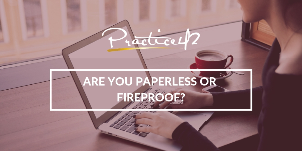 are-you-paperless-or-fireproof
