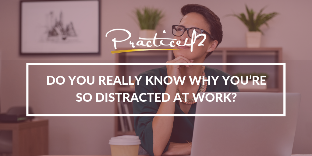 do-you-really-know-why-youre-so-distracted-at-work