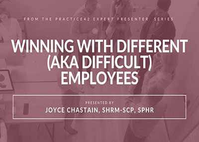Winning with Different (aka Difficult) Employees