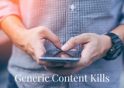 Generic Content Kills