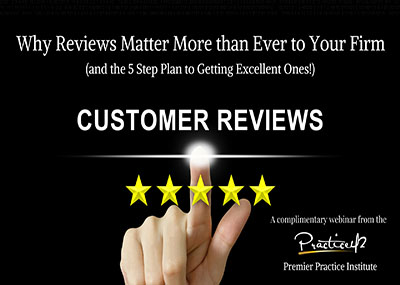 Why Reviews Matter More than Ever Before to Your Firm
