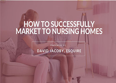 How to Successfully Market to Nursing Homes