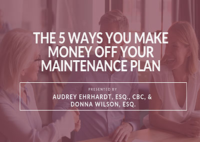 The 5 Ways You Make Money Off Your Maintenance Plan!