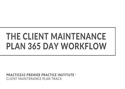 The Client Maintenance Plan Workflow