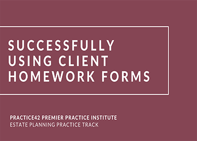 Successfully Using Client Homework Forms