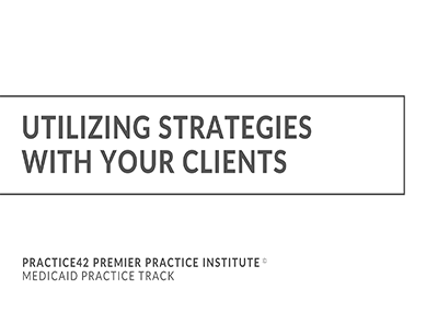 Utilizing Strategies with Your Clients