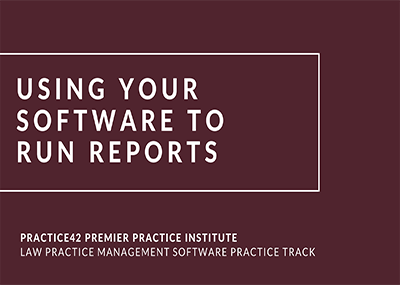 Using Your Software to Run Reports