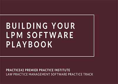 Building Your LPM Software Playbook