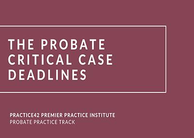 Critical Case Deadlines
