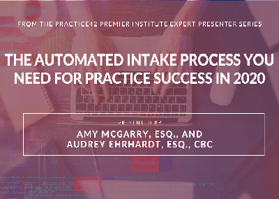 The Automated Intake Process You Need for Practice Success in 2020
